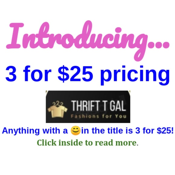 Thrift.T.Gal Tops - Anything marked with 😊 is 3 for $25!  Read more..